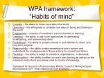 wpa framework habits of mind