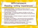 wpa framework reading writing experiences