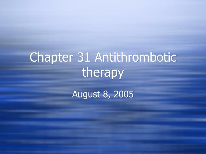 chapter 31 antithrombotic therapy n.