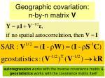 geographic covariation n by n matrix v