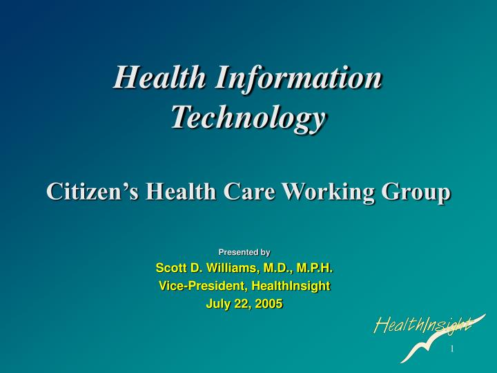 health information technology citizen s health care working group n.