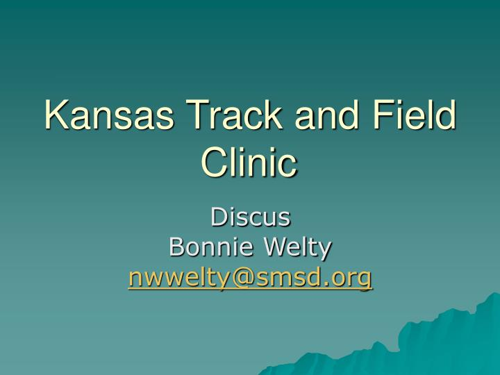kansas track and field clinic n.