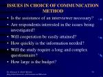 issues in choice of communication method
