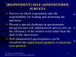 respondent self administered surveys