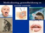 medicalisering gezondheidszorg en sociale controle