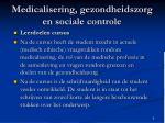 medicalisering gezondheidszorg en sociale controle1