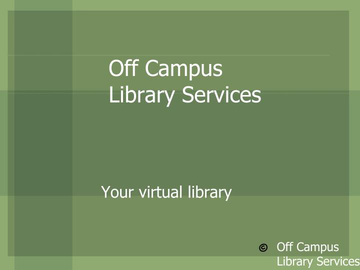off campus library services n.