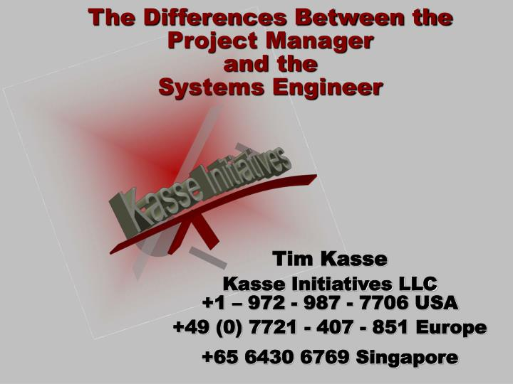 the differences between the project manager and the systems engineer n.