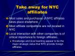 take away for nyc affiliates