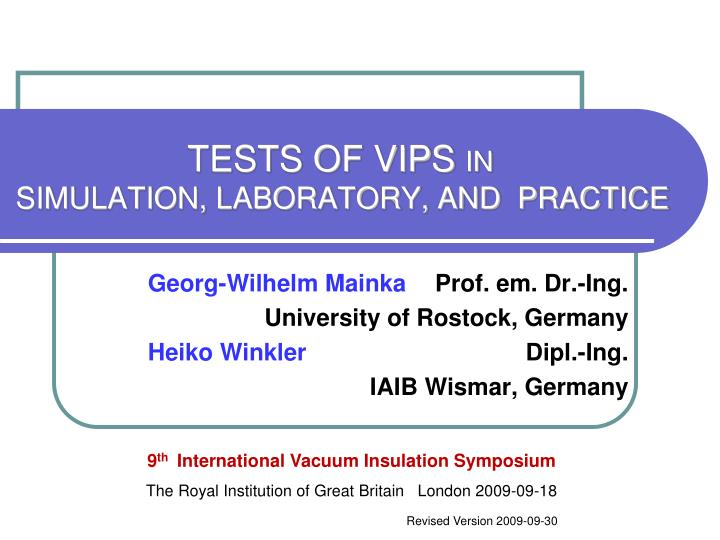 tests of vips in simulation laboratory and practice n.