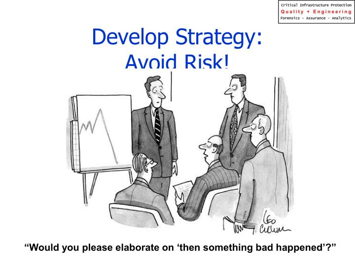 Develop Strategy: