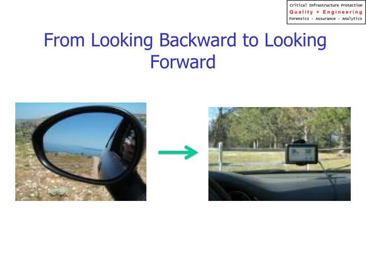From Looking Backward to Looking Forward