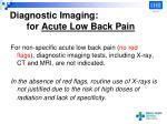diagnostic imaging for acute low back pain