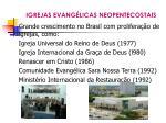 igrejas evang licas neopentecostais