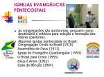 igrejas evang licas pentecostais