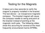 testing for the magnets