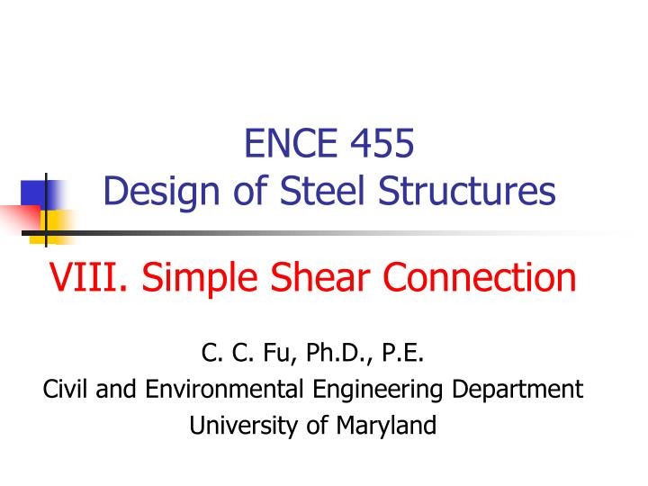 ence 455 design of steel structures n.