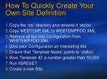 how to quickly create your own site definition