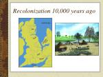 recolonization 10 000 years ago