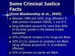 some criminal justice facts from blankenship et al 20051