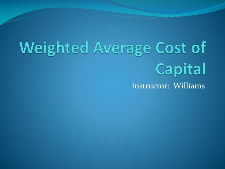 weighted average cost of capital n.