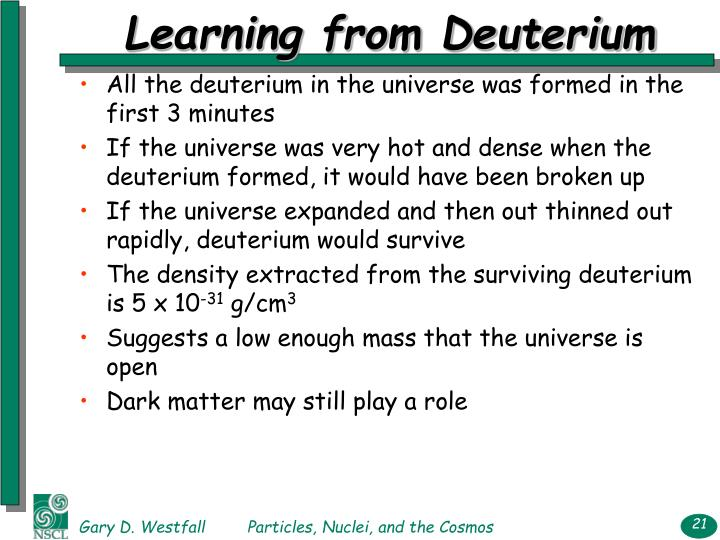 Learning from Deuterium
