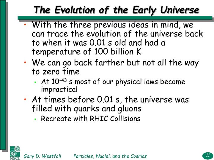 The Evolution of the Early Universe