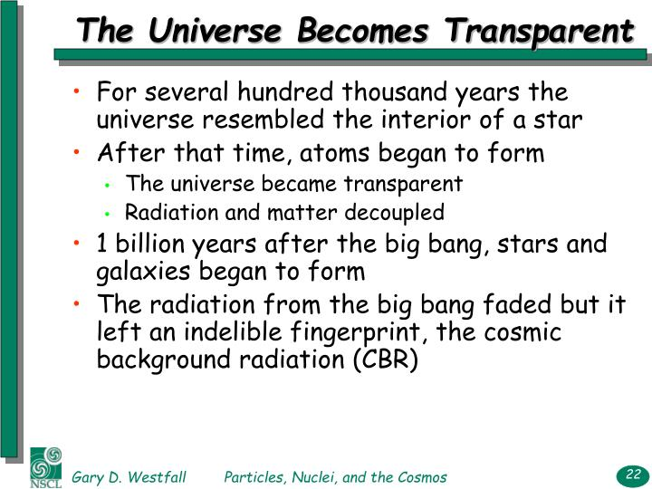 The Universe Becomes Transparent