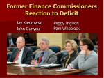 former finance commissioners reaction to deficit