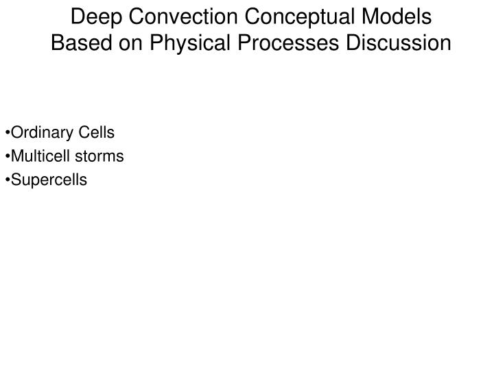 deep convection conceptual models based on physical processes discussion n.