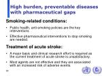 high burden preventable diseases with pharmaceutical gaps