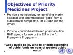 objectives of priority medicines project
