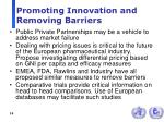 promoting innovation and removing barriers