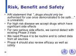 risk benefit and safety