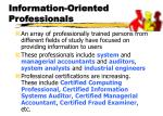 information oriented professionals