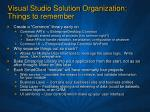 visual studio solution organization things to remember