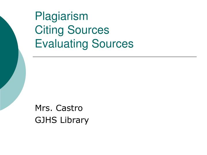 plagiarism citing sources evaluating sources n.