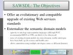 sawsdl the objectives