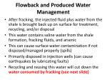 flowback and produced water management
