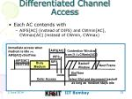 differentiated channel access