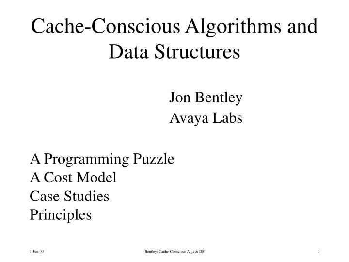 cache conscious algorithms and data structures n.