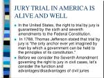jury trial in america is alive and well