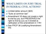 what limits on jury trial in federal civil actions