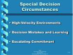 special decision circumstances