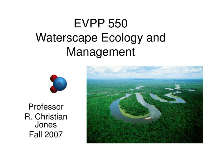 evpp 550 waterscape ecology and management n.