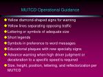 mutcd operational guidance