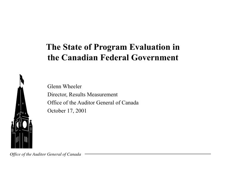 the state of program evaluation in the canadian federal government n.