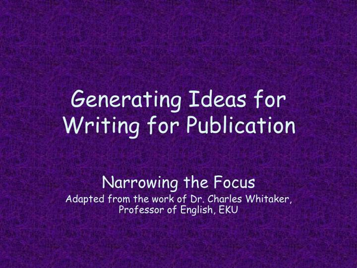 generating ideas for writing for publication n.