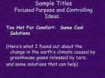 sample titles focused purpose and controlling ideas1