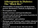 atherogenesis in diabetes the black box